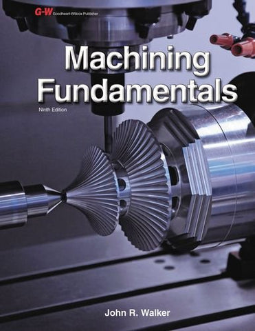 Machining Fundamentals Instructor'S Workbook