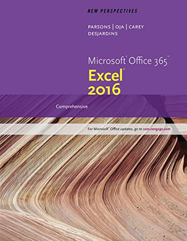 New Perspectives Microsoft Office 365 & Excel 2016: Comprehensive, Loose-Leaf Version