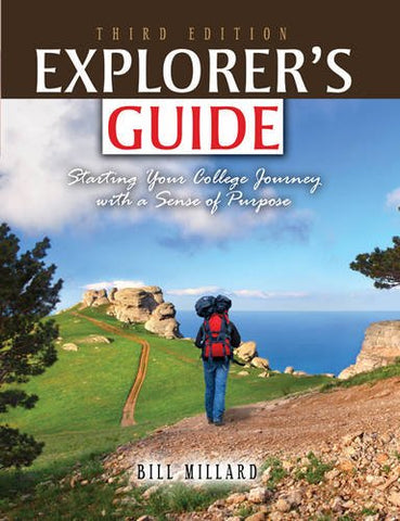 Explorer'S Guide: Starting Your College Journey With A Sense Of Purpose