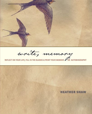 Write, Memory: Reflect On Your Life, Fill In The Blanks, & Print Your Memoir Or Autobiography