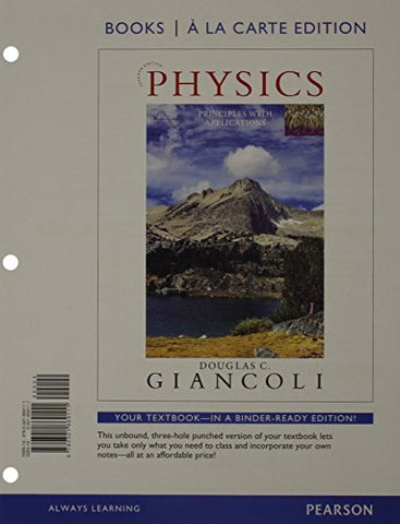 Physics: Principles With Applications, Books A La Carte Plus Mastering Physics With Etext -- Access Card Package (7Th Edition)