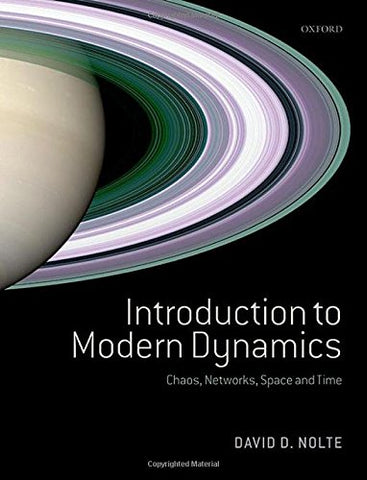 Introduction To Modern Dynamics: Chaos, Networks, Space And Time
