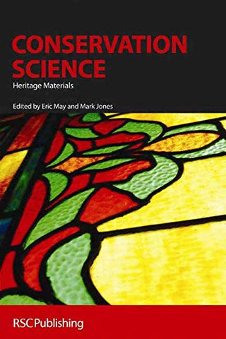 Conservation Science: Heritage Materials (Rsc Paperbacks)
