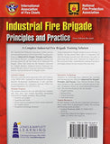 Industrial Fire Brigade: Principles And Practice: Revised First Edition