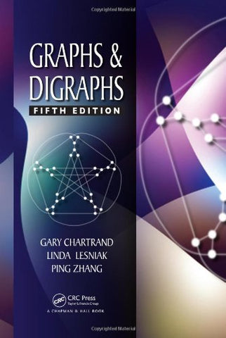 Graphs & Digraphs, Fifth Edition (Textbooks In Mathematics)
