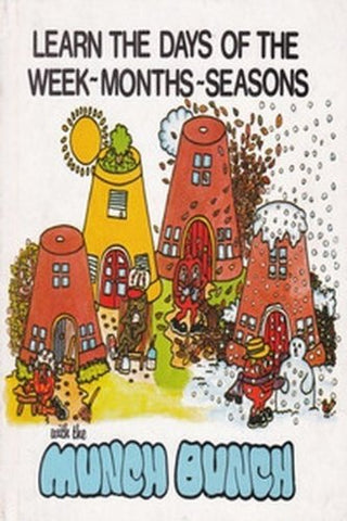 Learn The Days Of The Week, Months, Seasons With The Munch Bunch