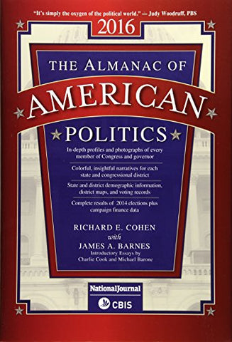 Almanac Of American Politics: 2016 (Us Congress Handbook (State Edition))