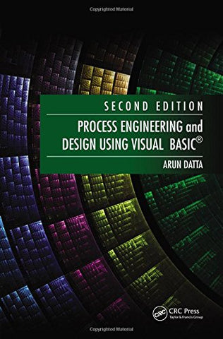 Process Engineering And Design Using Visual Basic, Second Edition