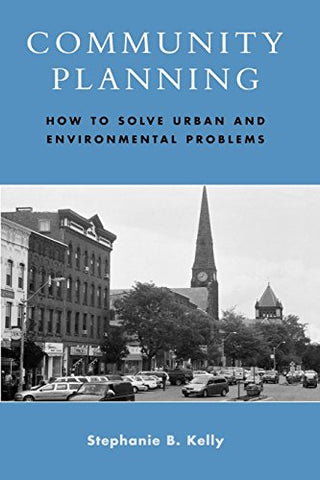 Community Planning: How To Solve Urban And Environmental Problems