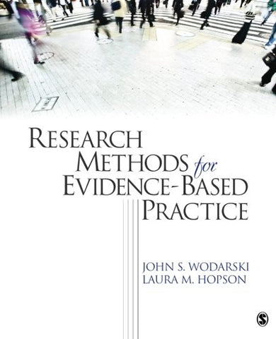 Research Methods For Evidence-Based Practice (Evidence-Based Practice In Social Work)