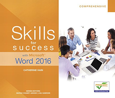 Skills For Success With Microsoft Word 2016 Comprehensive (Skills For Success For Office 2016 Series)