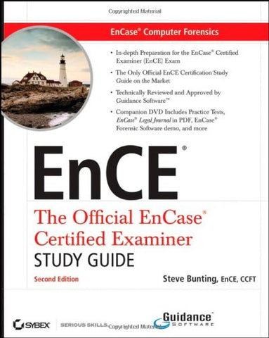 Encase Computer Forensics, Includes Dvd: The Official Ence: Encase Certified Examiner Study Guide