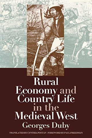 Rural Economy And Country Life In The Medieval West (Middle Ages Series)