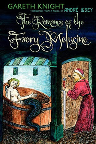 The Romance Of The Faery Melusine