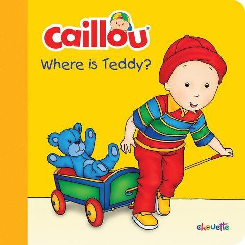 Caillou: Where Is Teddy? (Step By Step)