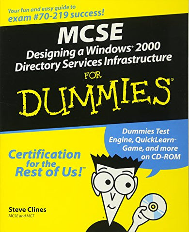 Mcse Designing A Windows 2000 Directory Services Infrastructure For Dummies