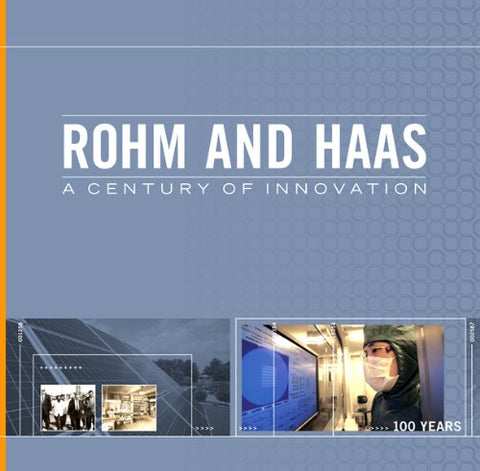 Rohm And Haas: A Century Of Innovation