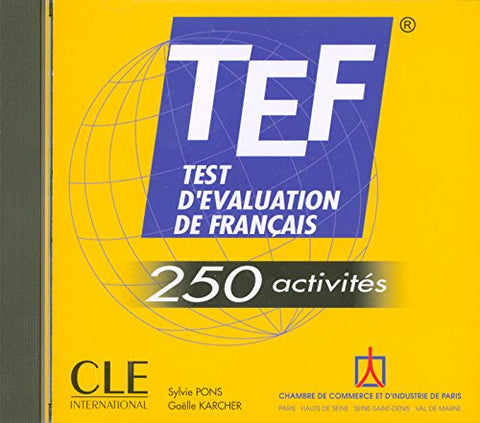 Tef: Test D'Evaluation De Francais: 250 Activites (French Edition)