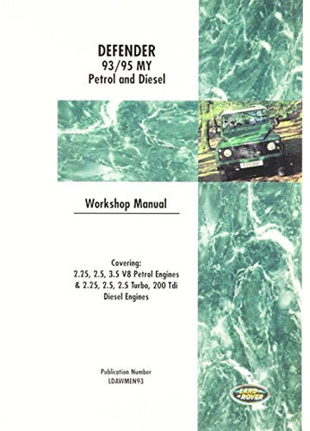 Land Rover Defender Workshop Manual: 1993-1995