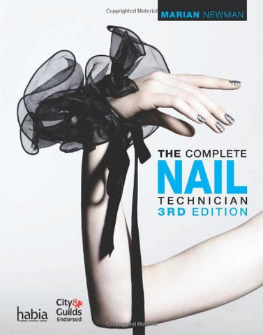 The Complete Nail Technician (Hairdressing And Beauty Industry Authority Series)