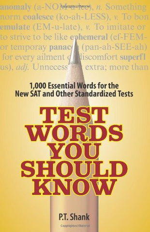 Test Words You Should Know: 1,000 Essential Words For The New Sat And Other Standardized Texts