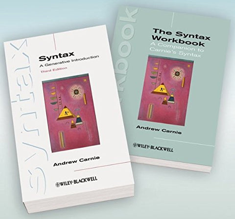 Syntax: A Generative Introduction 3Rd Edition And The Syntax Workbook Set