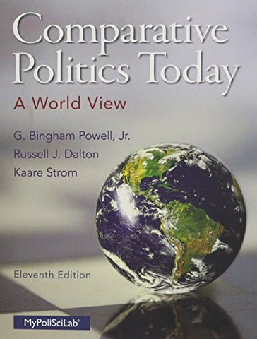 Comparative Politics Today: A World View (11Th Edition)