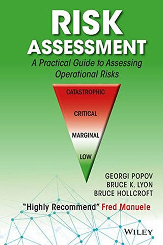 Risk Assessment: A Practical Guide To Assessing Operational Risks
