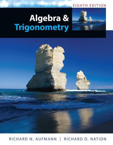 Study Guide With Student Solutions Manual For Aufmann'S Algebra And Trigonometry, 8Th