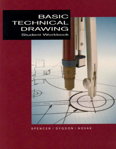 Student Workbook For Use With Basic Technical Drawing