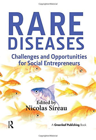 Rare Diseases: Challenges And Opportunities For Social Entrepreneurs
