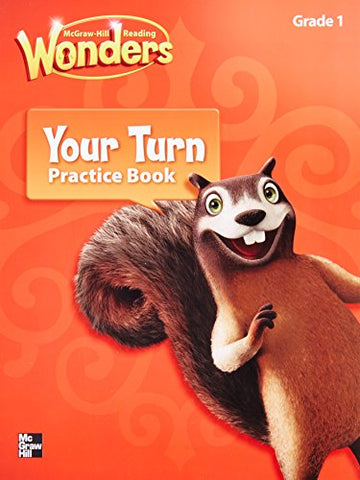 Reading Wonders, Grade 1, Your Turn Practice Book (Elementary Core Reading)