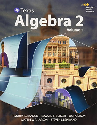 Hmh Algebra 2 Texas: Interactive Student Edition Volume 1 2016