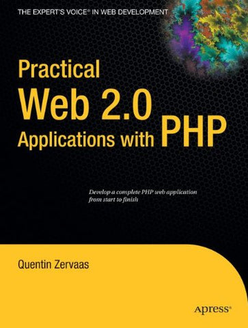 Practical Web 2.0 Applications With Php
