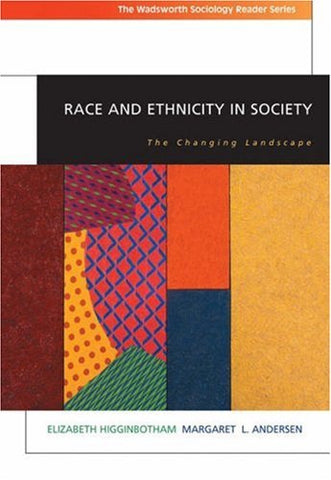 Race And Ethnicity In Society: The Changing Landscape (With Infotrac) (Wadsworth Sociology Reader)