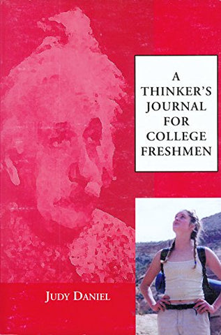 A Thinker'S Journal For College Freshmen