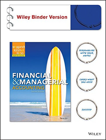 Financial And Managerial Accounting, Binder Ready Version