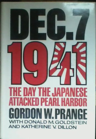 December 7Th, 1941: Day The Japanese Attacked Pearl Harbor