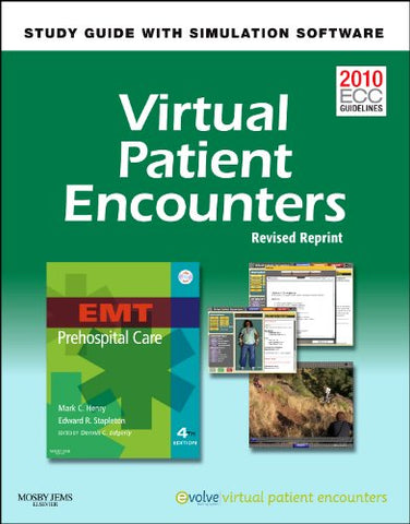 Virtual Patient Encounters For Emt Prehospital Care - Revised Reprint, 4E