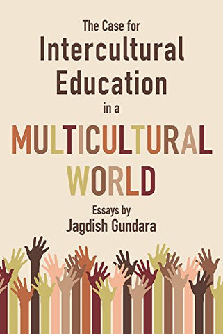 The Case For Intercultural Education In A Multicultural World