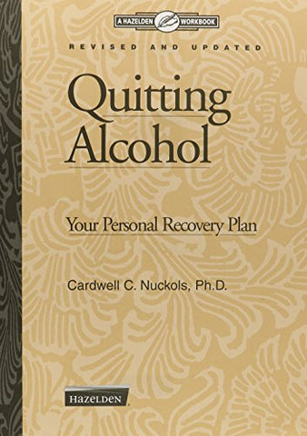 Quitting Alcohol Workbook: Your Personal Recovery Plan