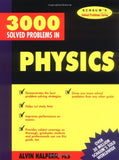 3,000 Solved Problems In Physics (Schaum'S Solved Problems) (Schaum'S Solved Problems Series)