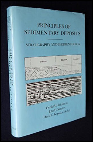 Principles Of Sedimentary Deposits: Stratigraphy And Sedimentology
