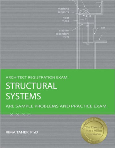 Structural Systems: Are Sample Problems And Practice Exam (Architect Registration Exam)