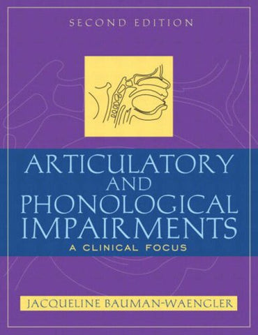 Articulatory And Phonological Impairments: A Clinical Focus (2Nd Edition)