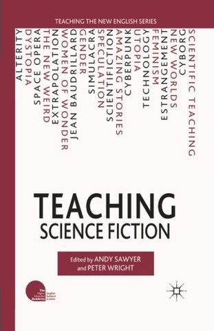 Teaching Science Fiction (Teaching The New English)