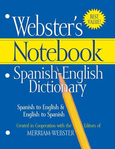 Webster'S Notebook Spanish-English Dictionary (Spanish Edition) (Spanish And English Edition)