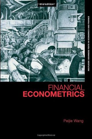 Financial Econometrics (Routledge Advanced Texts In Economics And Finance)
