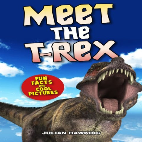 Meet The T-Rex: Fun Facts & Cool Pictures