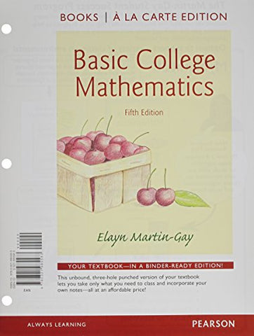 Basic College Mathematics Books A La Carte Edition Plus New Mylab Math With Pearson Etext -- Access Card Package (5Th Edition)